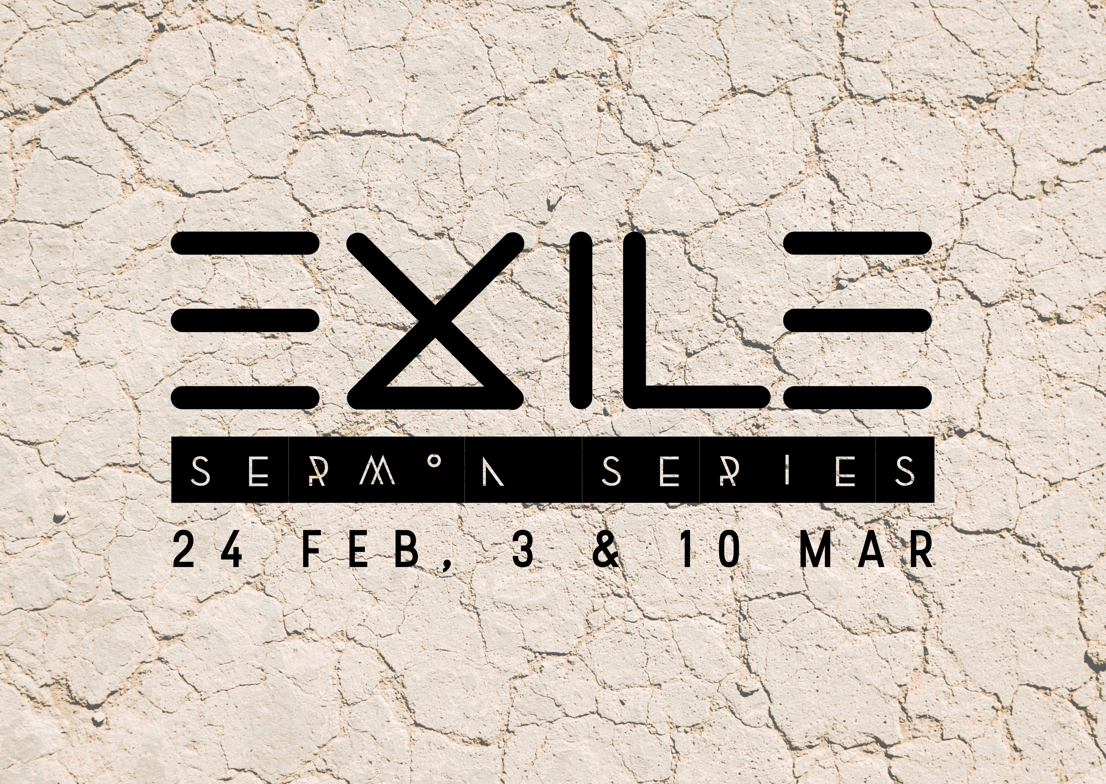March Series: To Those In Exile